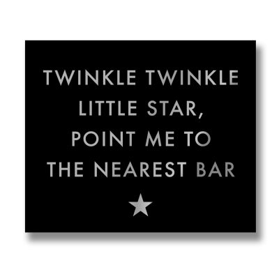 twinkle twinkle, bar, wall sign, wall plaque