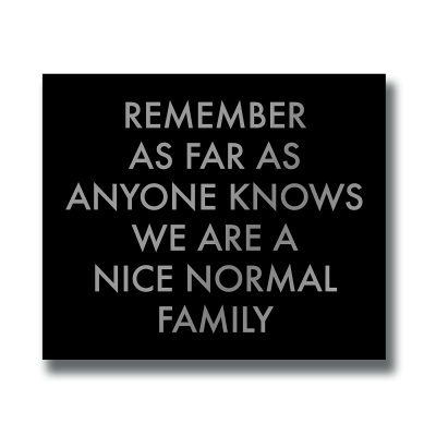 nice normal family, wall sign, wall plaque