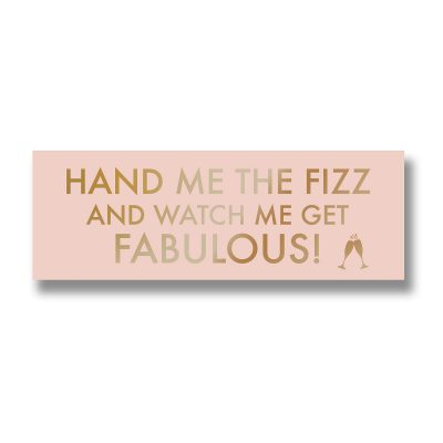 prosecco, fabulous, wall sign, wall plaque