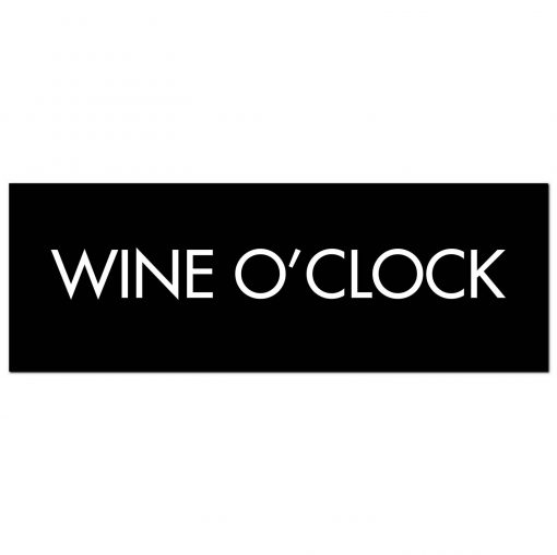 wine o'clock, wall sign, wall plaque