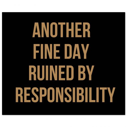 responsibility, wall sign, wall plaque