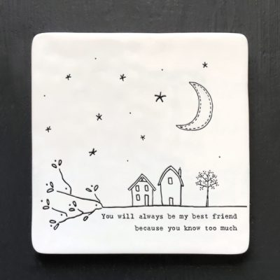 East of India, ceramic, porcelain, coaster, best friend, know too much coaster